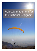 Book jacket for Project Management for Instructional Designers